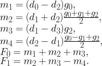 m_1 = (d_0 - d_2) g_0,\\ m_2 = (d_1 + d_2) \frac{g_0 + g_1 + g_2}{2},\\m_3 = (d_1 - d_3) g_2,\\m_4 = (d_2 - d_1) \frac{g_0 - g_1 + g_2}{2},\\F_0 = m_1 + m_2 + m_3,\\F_1 = m_2 + m_3 - m_4.